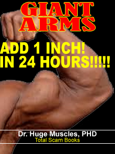 Gain 1 inch on your biceps in 24 hours scam