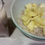 chocolate milk, whey protein, oatmeal and pineapple chunks